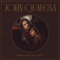 John Qualcosa - Sopravvivere Agli Amanti