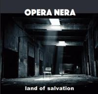 Opera Nera - Land Of Salvation