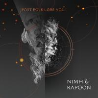 Nimh & Rapoon - Post-Folk Lore Vol. 1