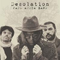 Paul Audia Band - Desolation