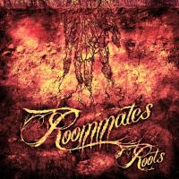 Roommates - Roots