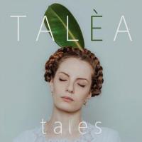 Talèa - Tales