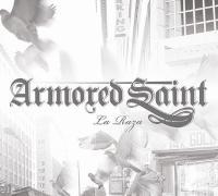 Armored Saint - La Raza