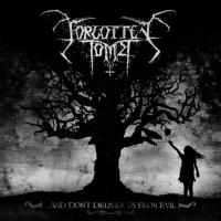 Forgotten Tomb - ...And Don't Deliver Us From Evil...
