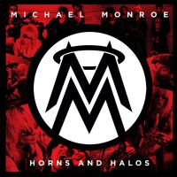 Michael Monroe - Horns & Halos