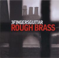 3fingersguitar - Rough Brass