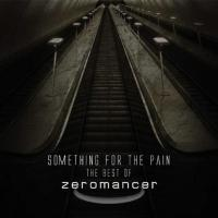 Zeromancer - Something For The Pain - The Best Of