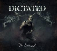 Dictated - The Deceived