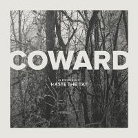 Haste The Day - Coward