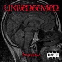 Unredeemed - Amygdala