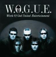 W.O.G.U.E. - Work Of God United Entertainment