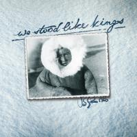 We Stood Like Kings - USSR 1996