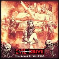 Evil Drive - The Land Of The Dead