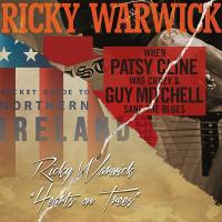 Ricky Warwick - When Patsy Cline Was Crazy/Hearts On Trees