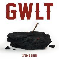 Gwlt - Stein Und Eisen