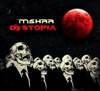 Mshaa - Dystopia
