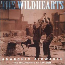 The Wildhearts - Anarchic Airwaves