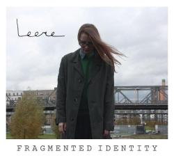 Leere - Fragmented Identity
