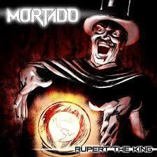 Mortado - Rupert The King