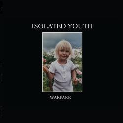 Isolated Youth - Warfare