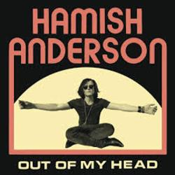 Hamish Anderson - Out Of My Head