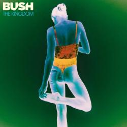 Bush - The Kingdom