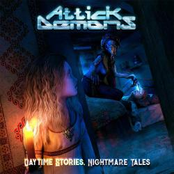 Attick Demons - Daytime Stories... Nightmare Tales